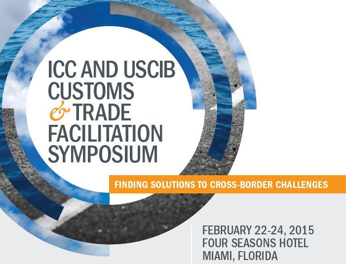 ICC and USCIB Customs & Trade Facilitation Symposium